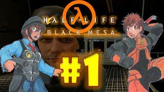 Half-Life: Black Mesa Part 1| Ponytails and nakedness