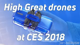 High Great drones at CES 2018