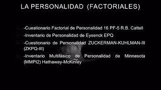 Instrumentos de evaluación de la Personalidad (Factoriales)