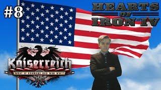 HoI4 - Kaiserreich - United States of Democracy - Part 8