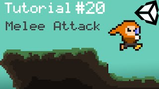 Unity 5 2D Platformer Tutorial - Part 20 - Melee Attacking