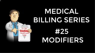 Medical Billing Modifiers: What are they? Why are they used?