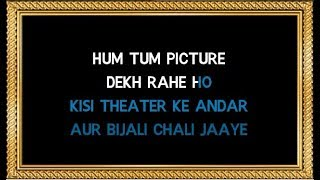 Hum Tum Picture Dekh Rahe Ho - Karaoke - Rang - Udit Narayan & Alka Yagnik