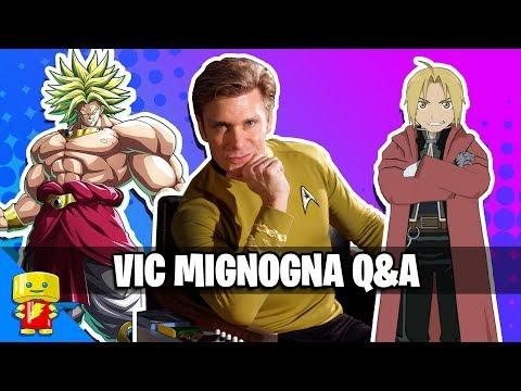 Vic Mignogna Q&A