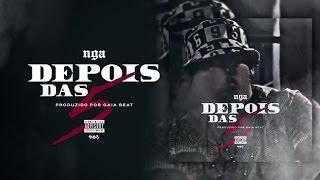 NGA - Depois Das 5 (Feat. Prodígio)