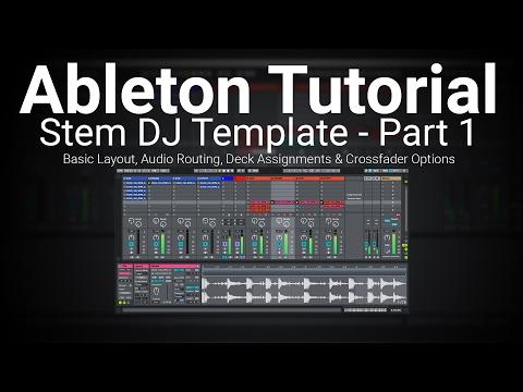 Ableton Tutorial: Building a Basic Stem DJ Template Set - Part 1