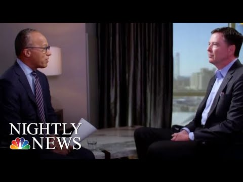 NBC News Exclusive: Comey Gives First Interview Since Mueller Completed Report | NBC Nightly News