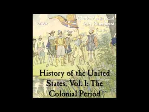 History of the USA - Vol. I: The Colonial Period - The Process of Colonization