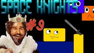 Roblox Space Knights [Episode 9] Hole in the Wall