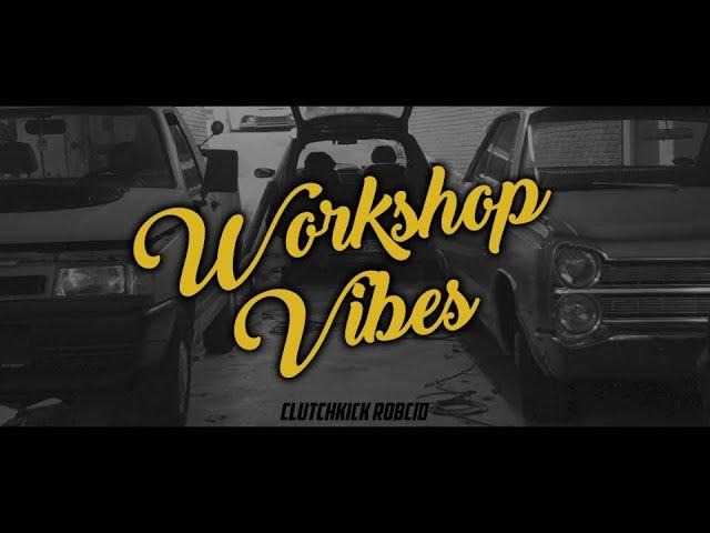 WORKSHOP VIBES | Clutchkick Robcio