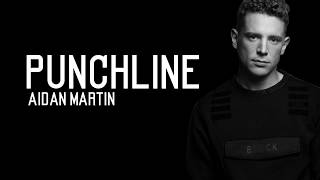 Download Aidan Martin - Punchline / Lyrics (The X Factor 2017) MP3 song and Music Video