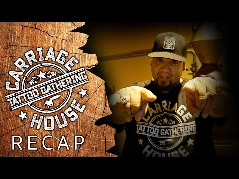 Carriage House Tattoo Gathering - Convention Recap