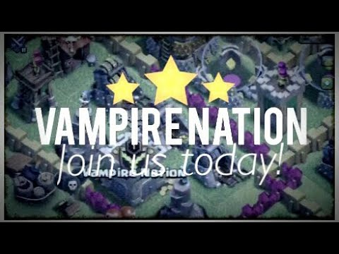 Vampire Nation - Clash of Clans