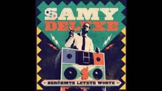 Samy Deluxe  -  Habs erkannt
