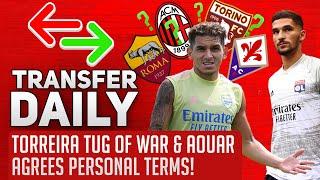 Torreira Tug Of War & Aouar Agrees Personal Terms! | AFTV Transfer Daily