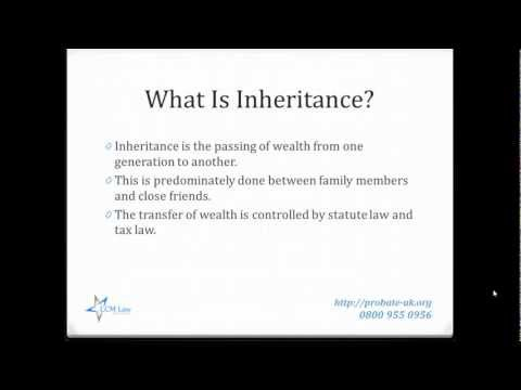 Inheritance Law  in UK - Guide to Inheritance Law
