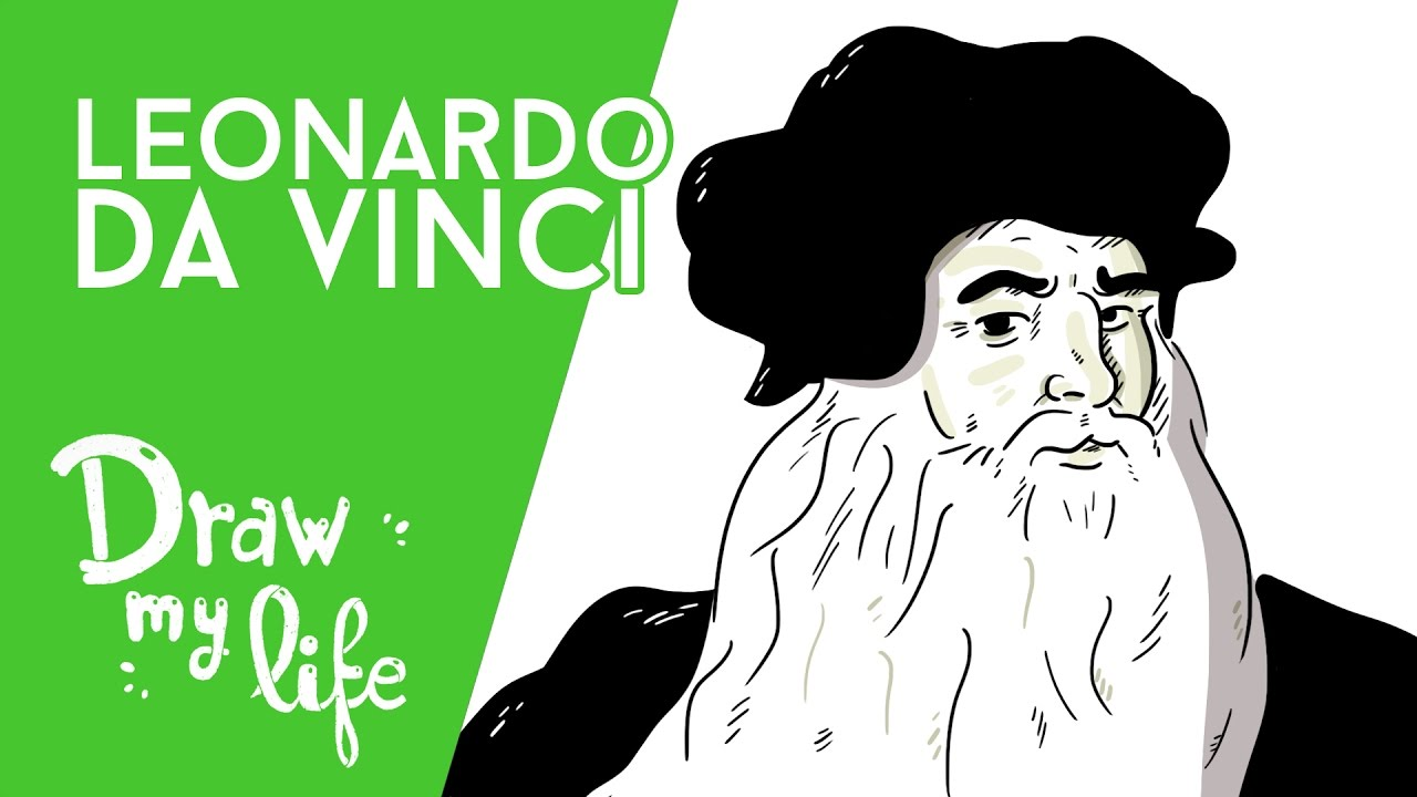 LEONARDO DA VINCI - Draw My Life