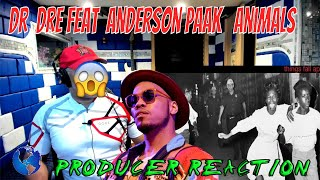 Dr  Dre Feat  Anderson Paak   Animals - Producer Reaction