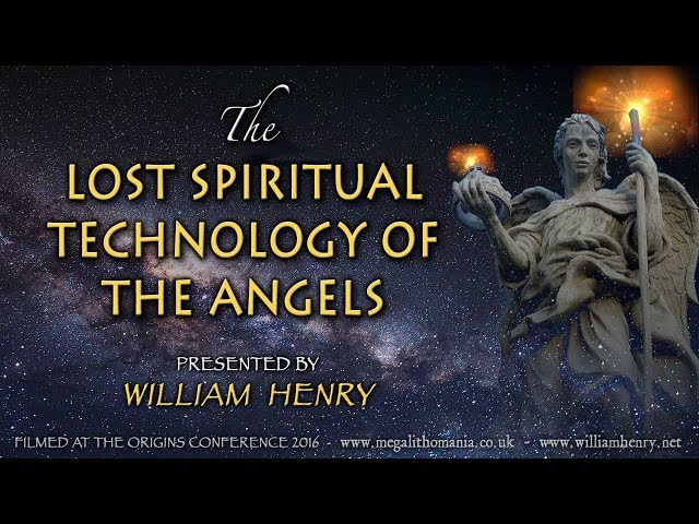 William Henry | The Lost Spiritual Technology of the Angels | Origins Conference
