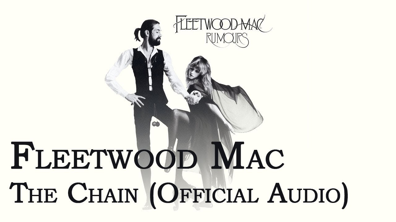 Download Fleetwood Mac - The Chain (Official Audio)