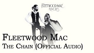 Fleetwood Mac - The Chain (Official Audio)