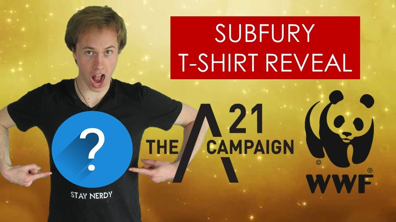 Subfury T-shirt REVEAL + supporting charity! [Protect animals/stop slavery]