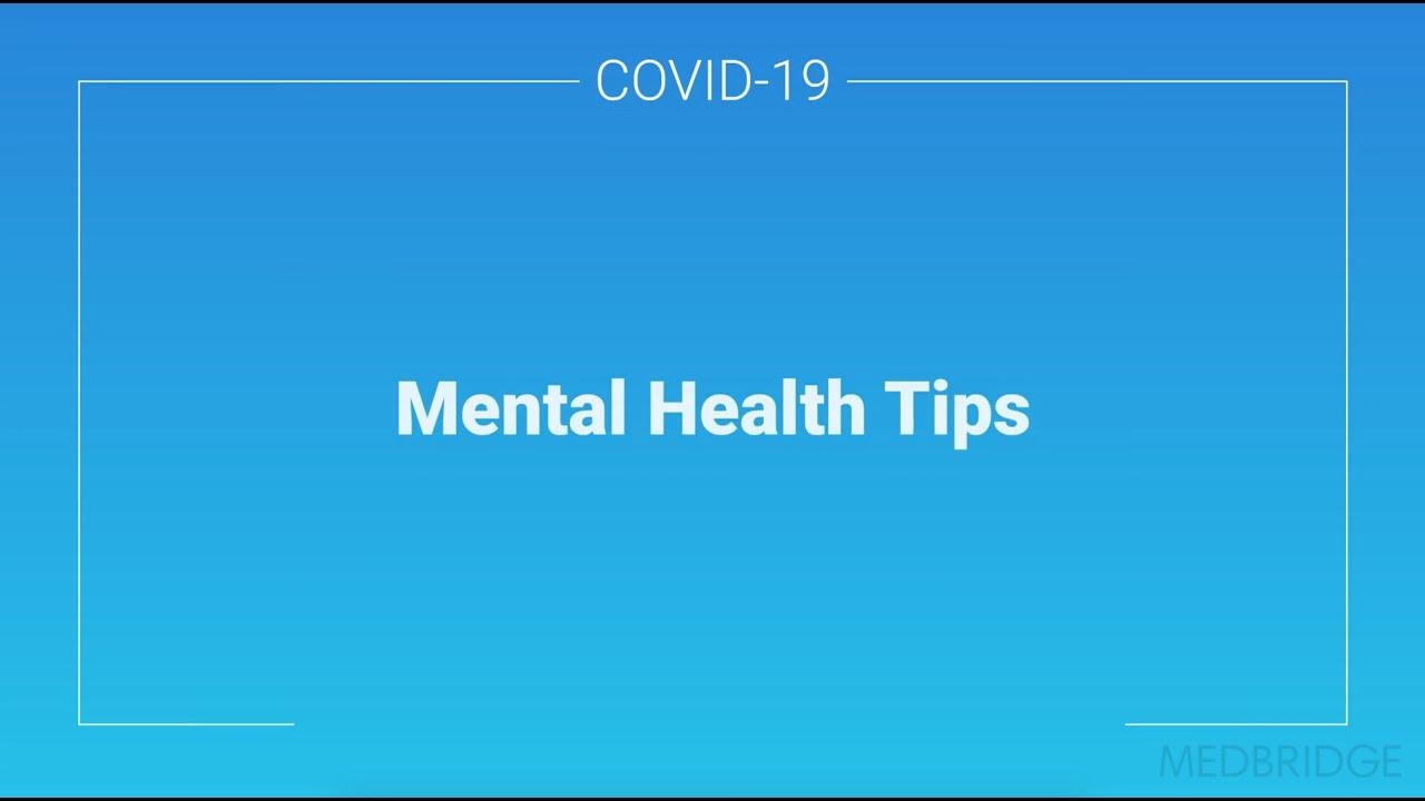 Mental Health Tips to Use During the Coronavirus Pandemic | MedBridge