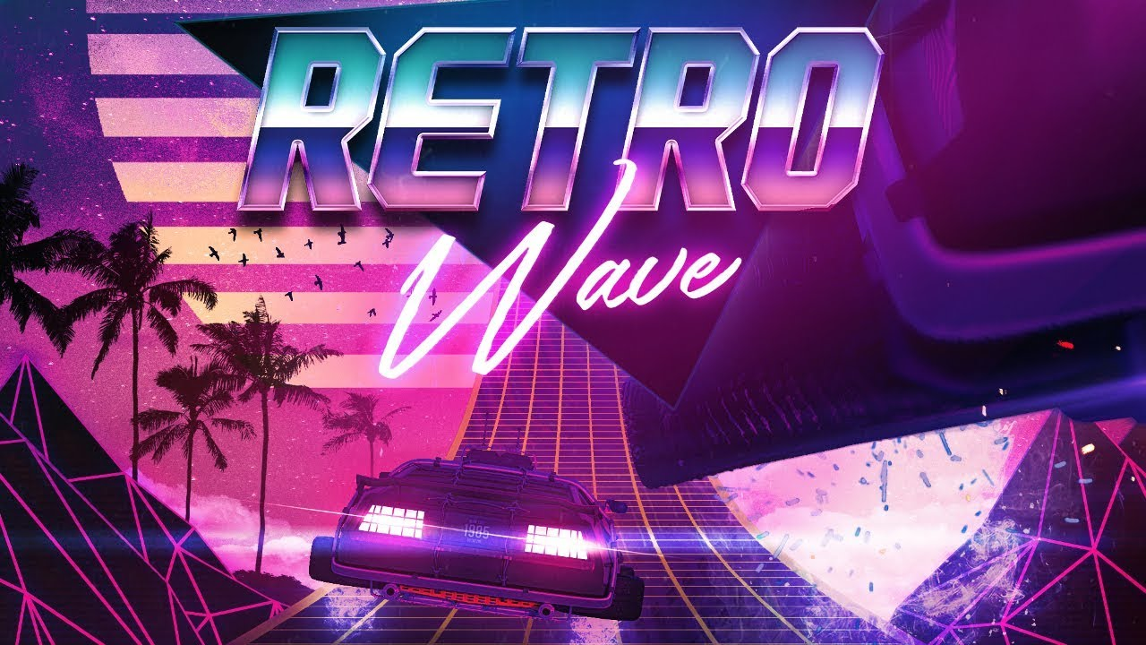 Retro Wave – Synthwave & 80s Retro