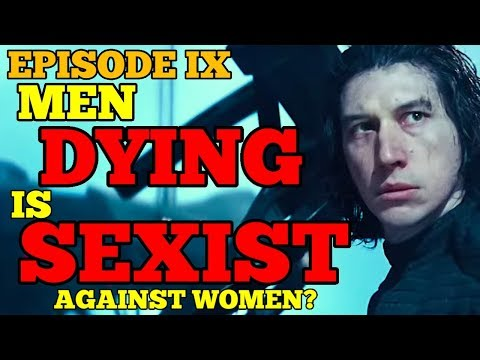 """men-dying-in-rise-of-skywalker-is-sexist-because-kylo-makes-rey-sad!""-more-episode-ix-fun!"