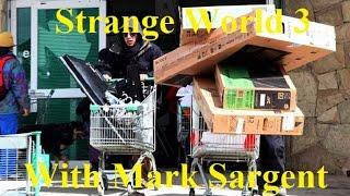 Strange World Episode 3 - Empty Shelves 2 - Mark Sargent ✅