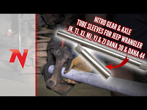 HOW TO: Install Nitro Front Axle Tube Sleeves for Jeep JK, TJ, XJ, MJ, YJ or ZJ