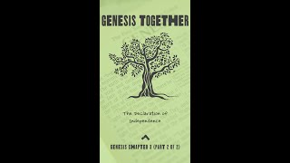 Genesis 3 - part 2 of 2 - The Declaration of Independence.