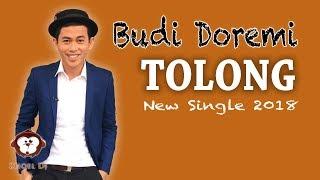 Budi Doremi - Tolong Lyrics