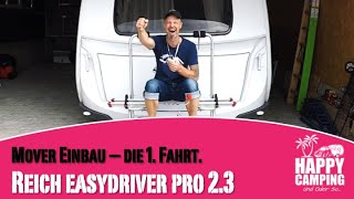Reich Mover easydriver Pro 2.3   Anbau - Teil 4   Happy Camping