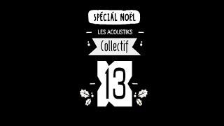 COLLECTIF 13  TEASER - Les acoustiks