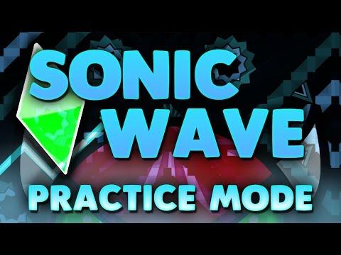 "Geometry Dash - ""SONIC WAVE"" (Extreme Demon) [Practice Mode] | GuitarHeroStyles"