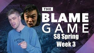 The Blame Game | S8 Spring W3: Boring Team Social Media, FlOpTic Gaming, & LIRRRRAAAAAAA