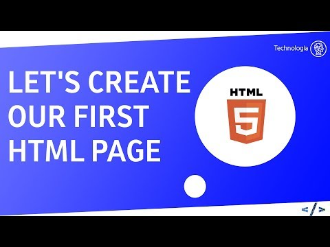 LET'S CREATE OUR FIRST  HTML PAGE