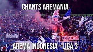 [FULL CHANTS] LAGU AREMANIA - AREMA INDONESIA LIGA 3