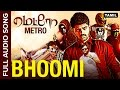 Bhoomi | Full Audio Song | Metro