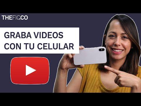 Cómo Grabar Videos Con El Celular Para YouTube
