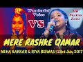 Neha Kakkar VS Riya Biswas | Mere Rashke Qamar LIVE | SaReGaMaPa Lil Champs | HB  Status Zone