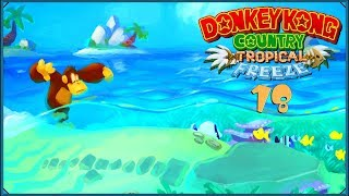 Donkey Kong Country: Tropical Freeze #18 - Upośledzony papug i wodne rydze