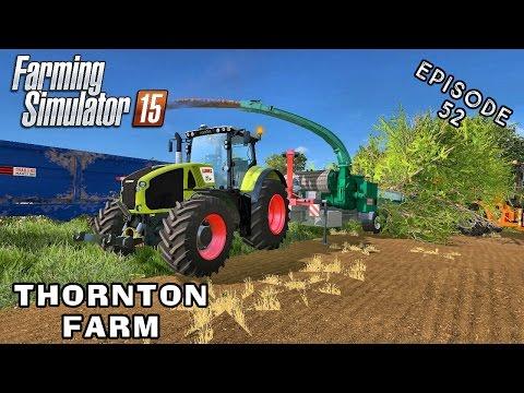 Let's Play Farming Simulator 2015 | Thornton Farm | Episode 52