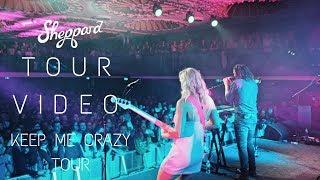 Скачать Sheppard Keep Me Crazy Tour Tour Video