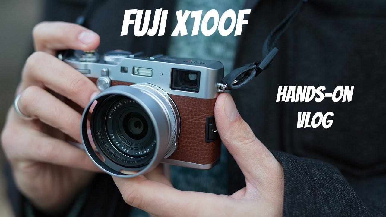 Fujifilm X100F: hands-on vlog