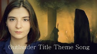 Outlander Theme song/Opening COVER