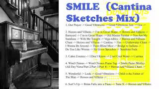 The Beach Boys - SMiLE - Cantina Sketches (Best of Fan Mashups)