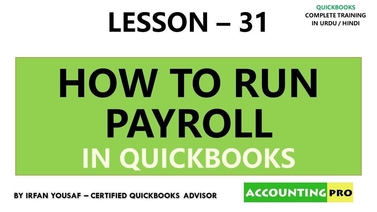 031 - Payroll in QuickBooks - How to run Manual Payroll in QuickBooks