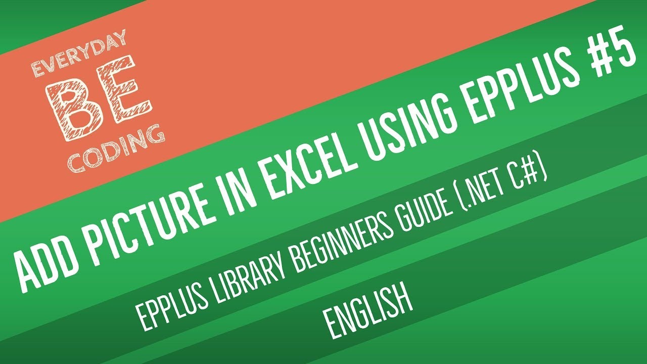 How to Add Pictures (Images) in Excel Sheet using EPPlus  NET C#  Application [English] - PART 5